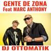 Gente De Zona Feat Marc Anthony Traidora Dj Ottomatiks Reggaeton Extended Mp3