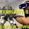 Raptor News Feb 8: PlayStation VR price leak? & Titanfall 2 campaign