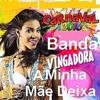 Banda Vingadora - A Minha Mãe Deixa (DJ DUBAY BRAZIL) Remix Dance Music ClubMix2016 Portada del disco
