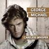 George Michael, Tomas Gold, Mauro Mozart- Careless Whisper (Adrian Dalera Mega Mash)FREE DOWNLOAD