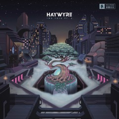 Haywyre - Two Fold Pt. 2