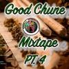 Good Chune Mixtape Pt. 4