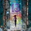 13 TREASURES by Michelle Harrison, Read by Nicola Barber- Audiobook Excerpt