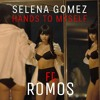 Selena Gomez - Hands To My Self - Romos Remix