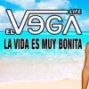 El Vega - La Vida Es Muy Bonita (Nava DJ Rumbaton Edit) BUY = DESCARGA