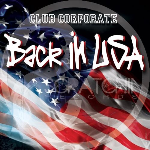 Club Corporate - Back In USA (preview)