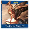 The Day the Angels Fell - St. Michael