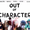 Famous2Most x Yummy Pearl x I Hate Freco x Lvrd Pharoh x Kelsie Frost - Out Of Character mp3