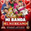 MI BANDA EL MEXICANO MIX WITH DROPS Portada del disco
