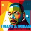 MARTIN L. KING vs. Christos Furkis - I HAVE A DREAM { DEL B. Deep House MUp }
