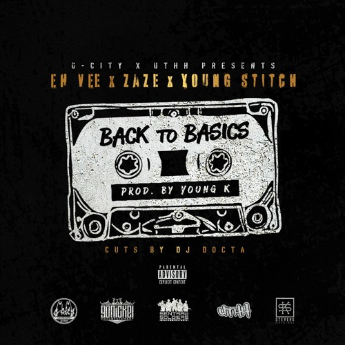Back To Basics Feat. Zaze & Young Stitch (Prod. By Young K with cuts by DJ Docta)