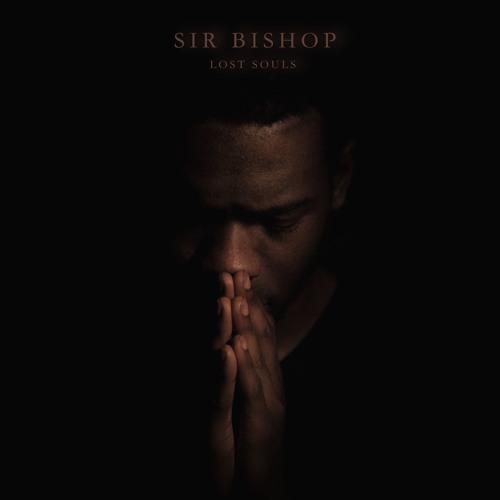Sir Bishop - Lost Souls (prod. Feverkin & Koresma)