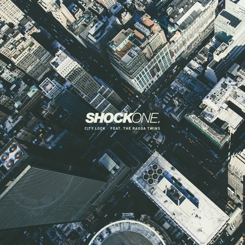 ShockOne feat. Ragga Twins - City Lock (Original Mix)