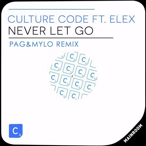 Culture Code Ft. Elex - Never Let Go (Pag&Mylo Remix)