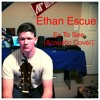 Ex to See (Acoustic Cover)