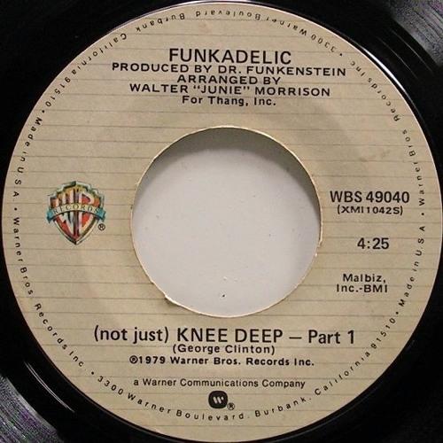 "Funkadelic ""(Not Just) Knee Deep [7"" Edit]"" *MP3"