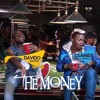 Davido - The Money Feat Olamide (Download Audio from www.africax5.tv/mp3-downloads)