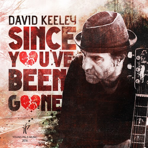 """""""Since You Ve Been Gone"""" by David Keeley"""