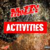 Mozzy - Activities [Thizzler.com]