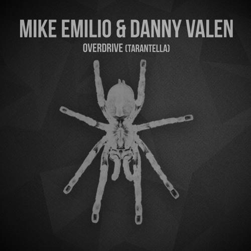Mike Emilio Danny Valen - Overdrive