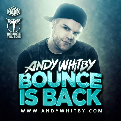 BOUNCE IS BACK mixed by Andy Whitby [FREE DOWNLOAD] by ANDY WHITBY