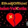 @ElhadjOfficiel - Saint Valentin (NEW AFRO TRAP 2016)#TeamBellamafia