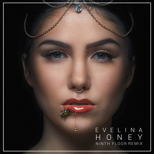 Eveliina - Honey (Ninth Floor Remix) / Free Download