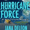 Hurricane Force by Jana DeLeon, Narrated by Cassandra Campbell