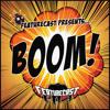 Featurecast - Boom!