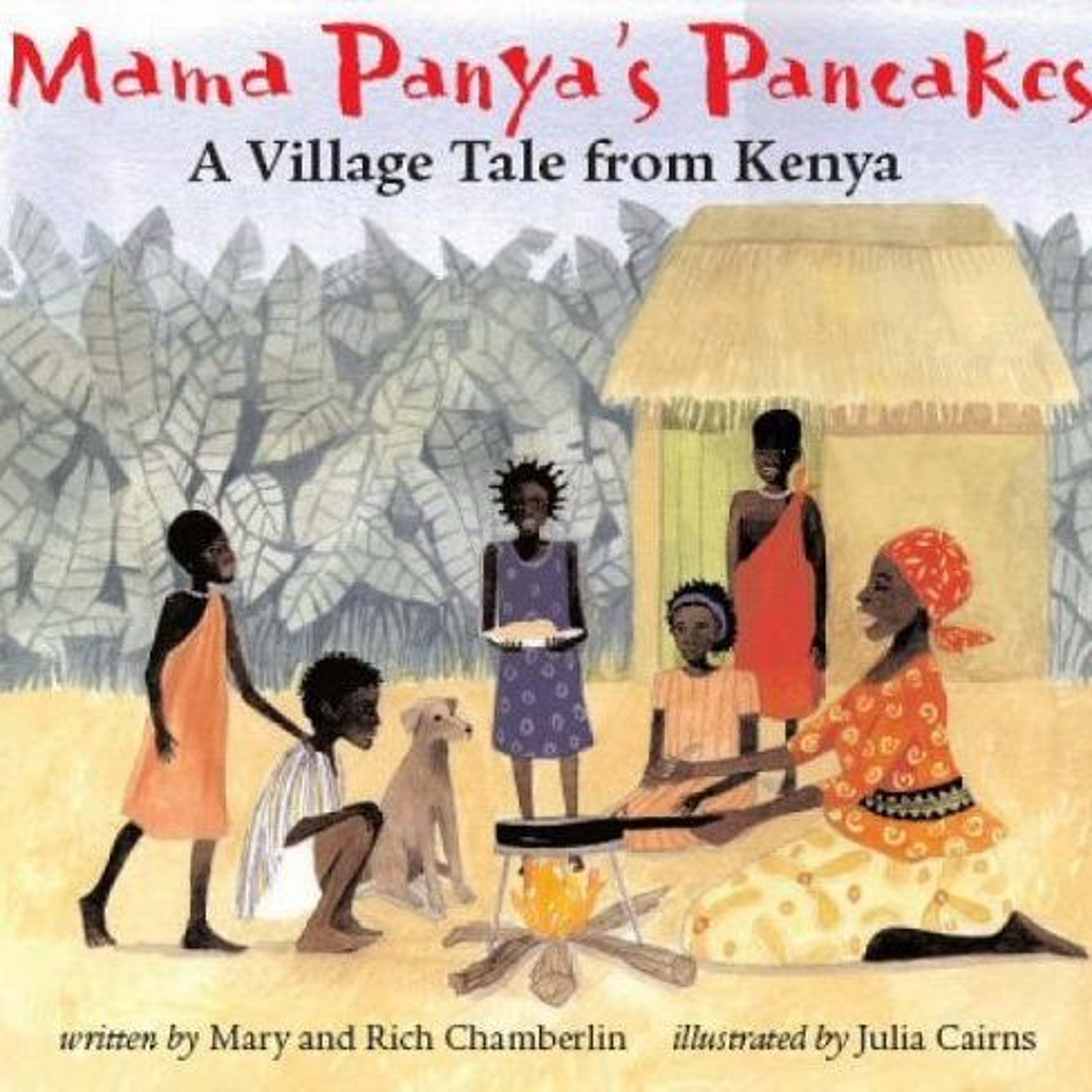 Mama Panya's Pancakes by Mary & Rich Chamberlin
