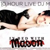 Mason's 10-hour mixtape  - part 2
