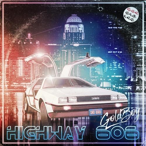 HOTDIGIT018 Goldboy - Highway 606 (Ourra Remix) (Preview)