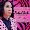 Side Chick (Official Audio)