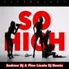 Fly Project - So High Andrew Dj & Pino Licata Dj Remix