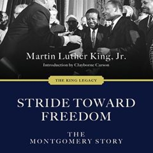 Stride Toward Freedom by Martin Luther King Jr. read by JD Jackson