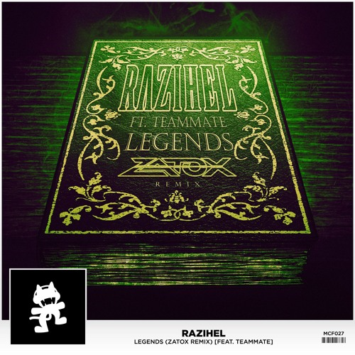 Razihel - Legends (feat. TeamMate) (Zatox Remix)