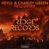 Heyul & Charley Green - HellishTRIP [Ridge Records]