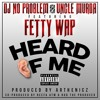 Fetty Wap feat Uncle Murda - Heard of me