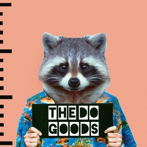 The Do Goods - Woe My Name