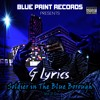 G Lyrics - Soldier In The Blue Borough Vol 2.0 - Exclusive - Civilian Soldiers