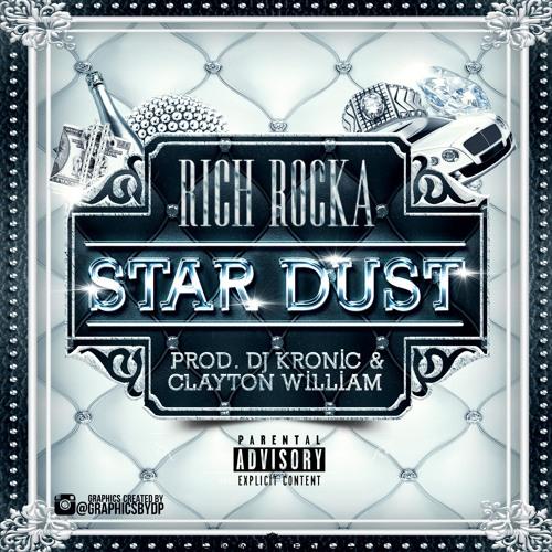 Rich Rocka – Star Dust