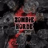 #Bazyl Music: ZOMBIE HORDE