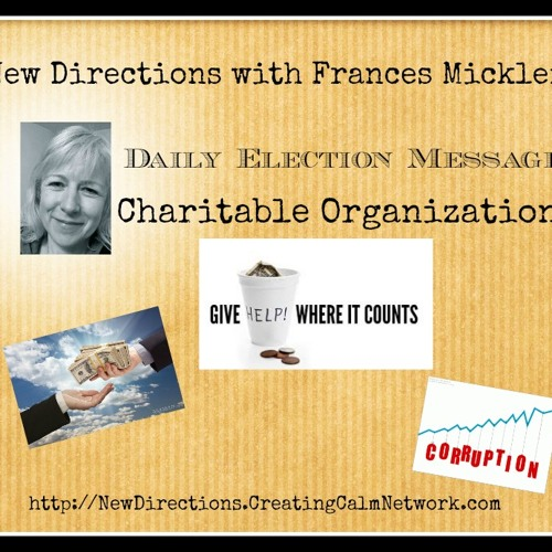 New Directions - Frances Micklem - Daily Election Messages - Charitable Organizations