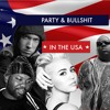 Party and Bullshit in the USA - ft. Eminem, Miley Cyrus, Biggie Smalls and Raekwon