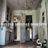 Lonely Monday Morning (original Mix)