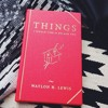 """Waylon Lewis' Speech at Launch Party for his first book, """"Things I Would Like To Do With You."""""""
