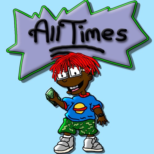 All Times - Lil Yachty (Prod. By Burberry Perry)