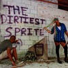 The Chill - The Dirtiest Sprite