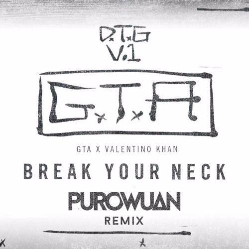GTA x Valentino Khan - Break Your Neck (PuroWuan Remix)