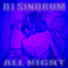 All Night (Prod. Sindrum)